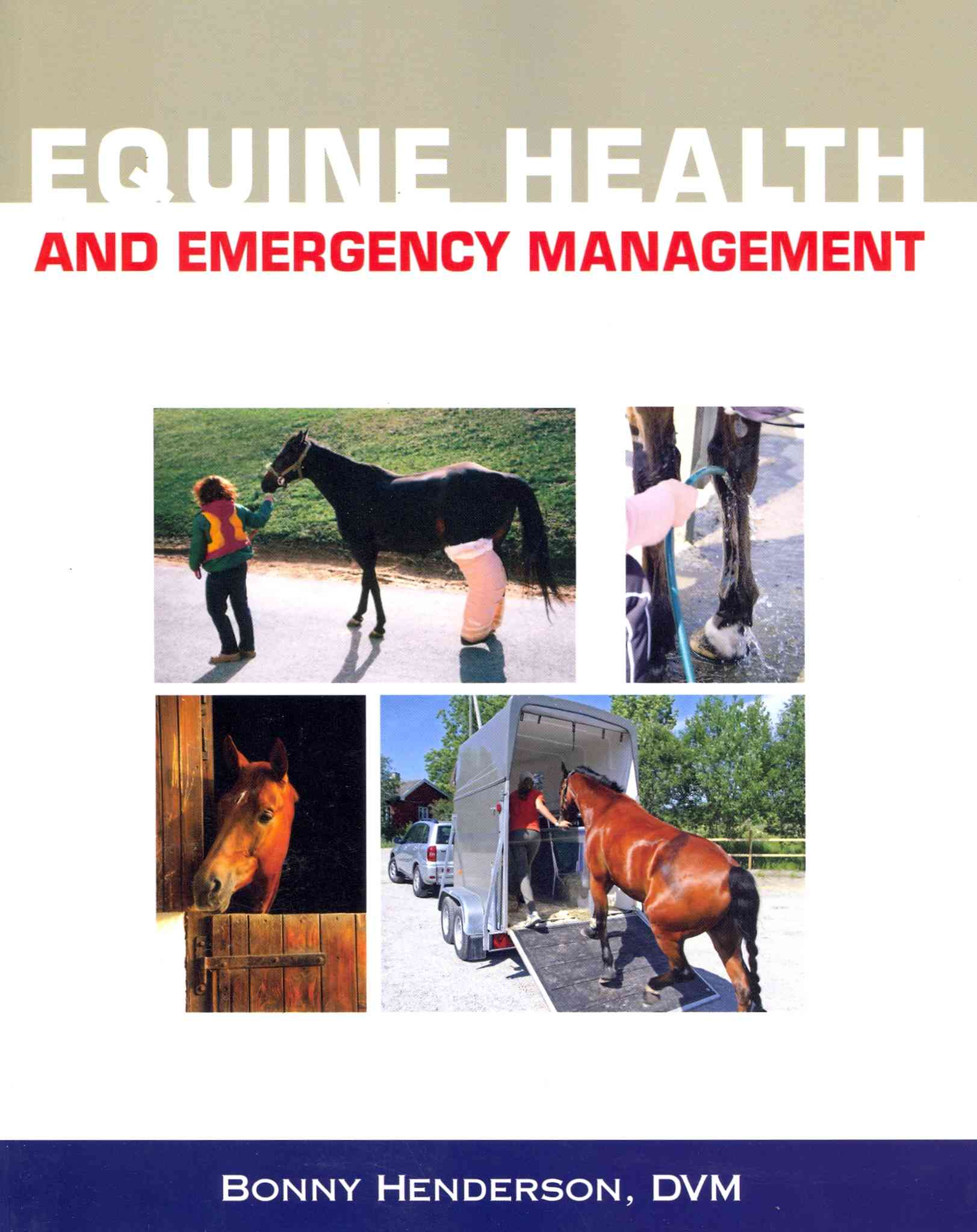 Equine Health and Emergency Management By Henderson, Bonny