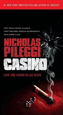 Casino By Pileggi, Nicholas/ Shandling, Larry